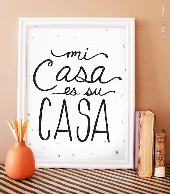 Mi Casa es su Casa digital black art print with gold foil