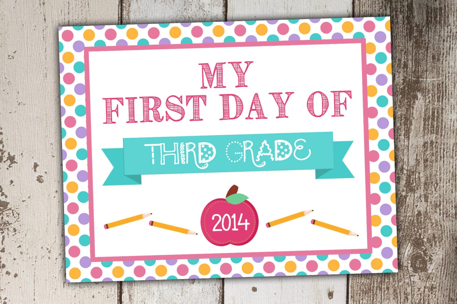 First Day Of School Third Grade Sign Instant By Its4keeps