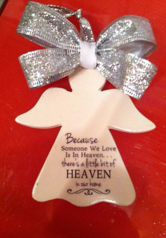 Download Because someone we love is in Heaven ornament