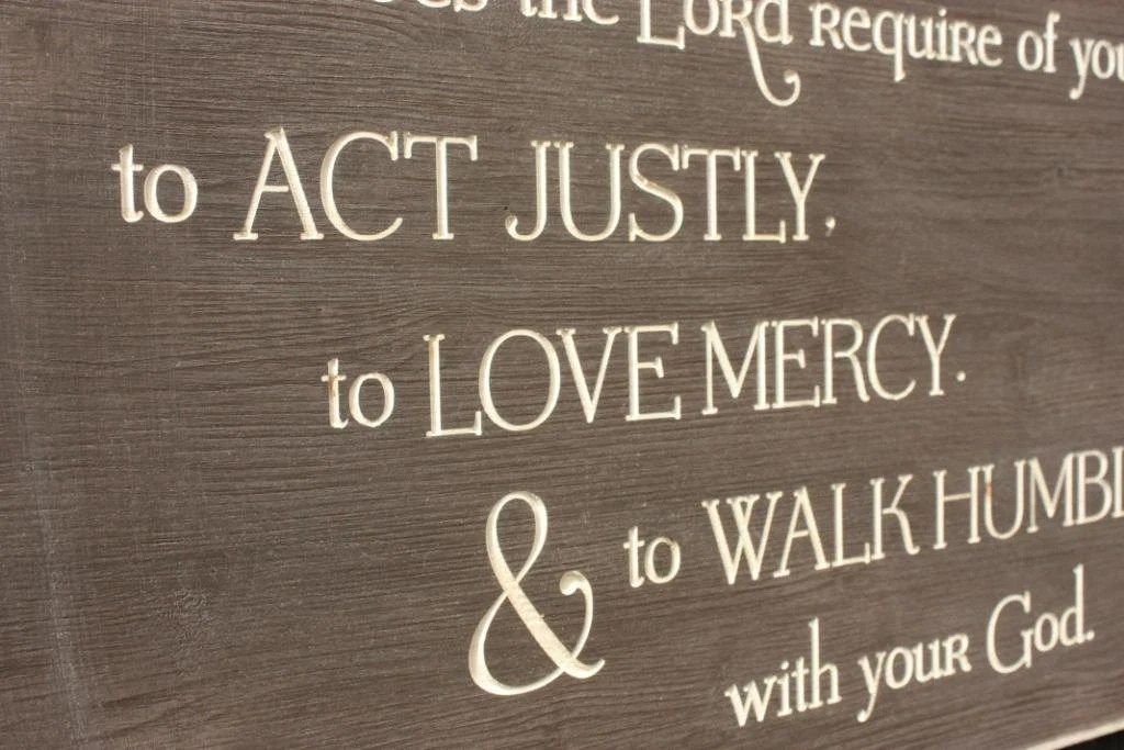Micah 68 Sign Act Justly Love Mercy Walk by RusticPineDesigns