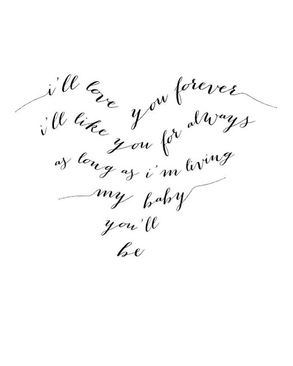 I'll Love You Forever typography print black and white