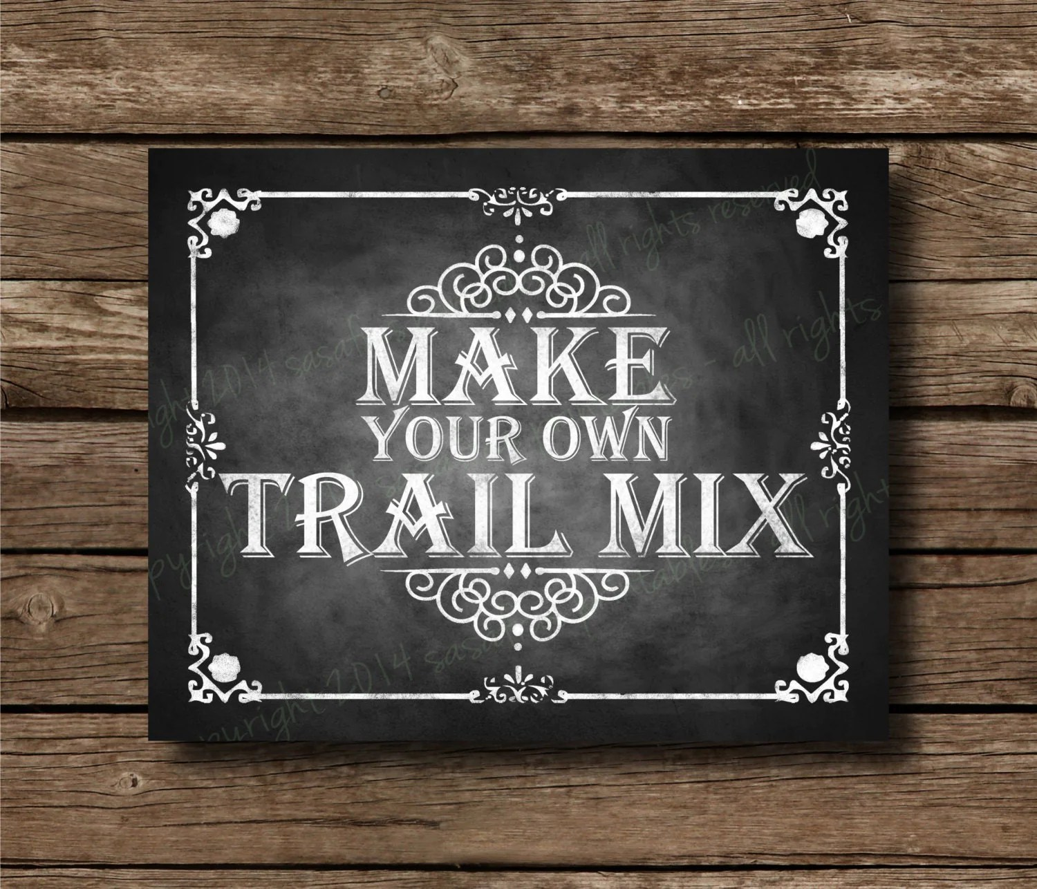 Make Your Own Trail Mix Chalkboard Printable Sign Snack Bar