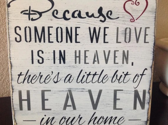 Download Items similar to Because someone we love is in heaven ...