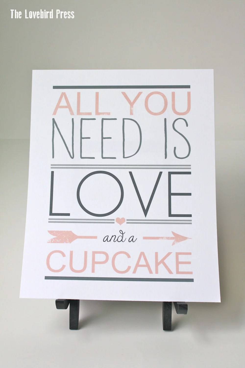 Download Wedding Cupcake Sign All you need is love and a cupcake