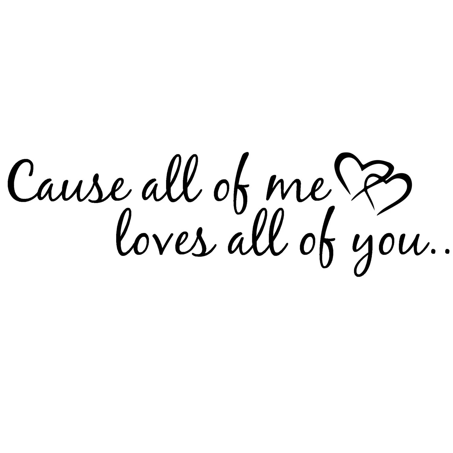 Items similar to Cause all of me loves all of you wall art