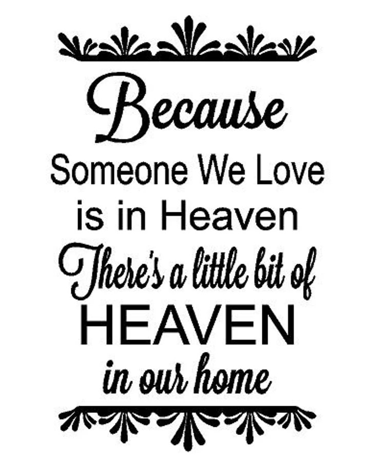 Download Because someone we love is in Heaven decal by RandRCustomVinyl