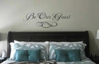 Bedroom wall decal Be Our Guest wall quote Vinyl Wall Art