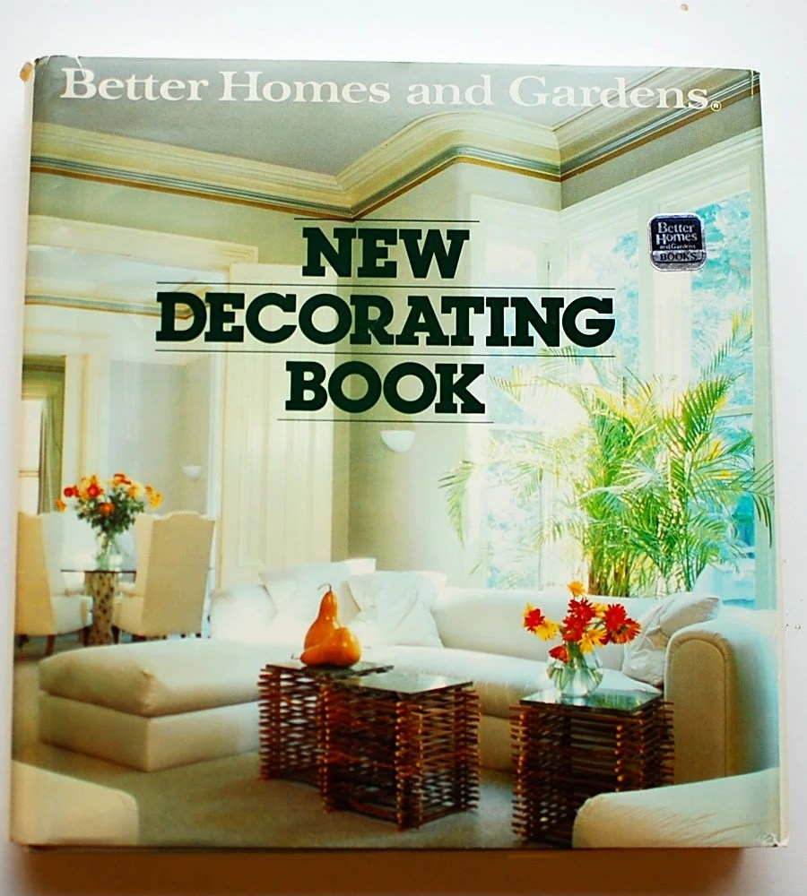Better Homes and Gardens New Decorating Book 1981 vintage