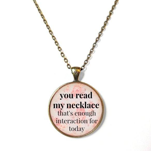 Peach Floral you read my necklace / that's enough interaction for today Necklace - Funny Antisocial Pastel Goth Soft Grunge Jewelry