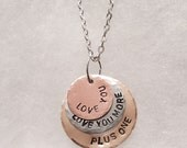 Hand Stamped Plus One Love Necklace