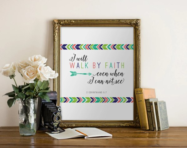 Printable Art 2 Corinthians 5 7 Walk Faith