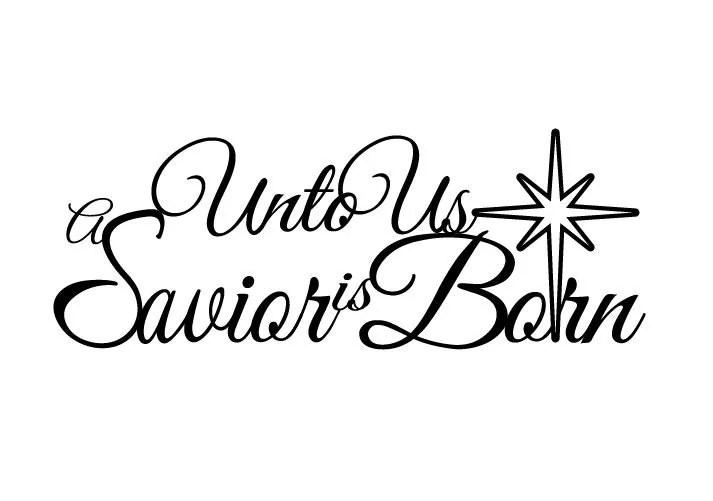 Unto Us A Savior Is Born Christmas Metal Sign Black 19.5x8