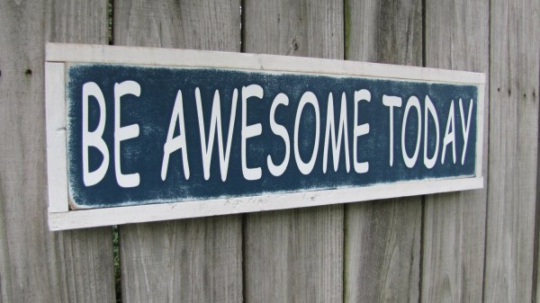 Awesome Today Wood Sign Inspirational Wall Art Wooden