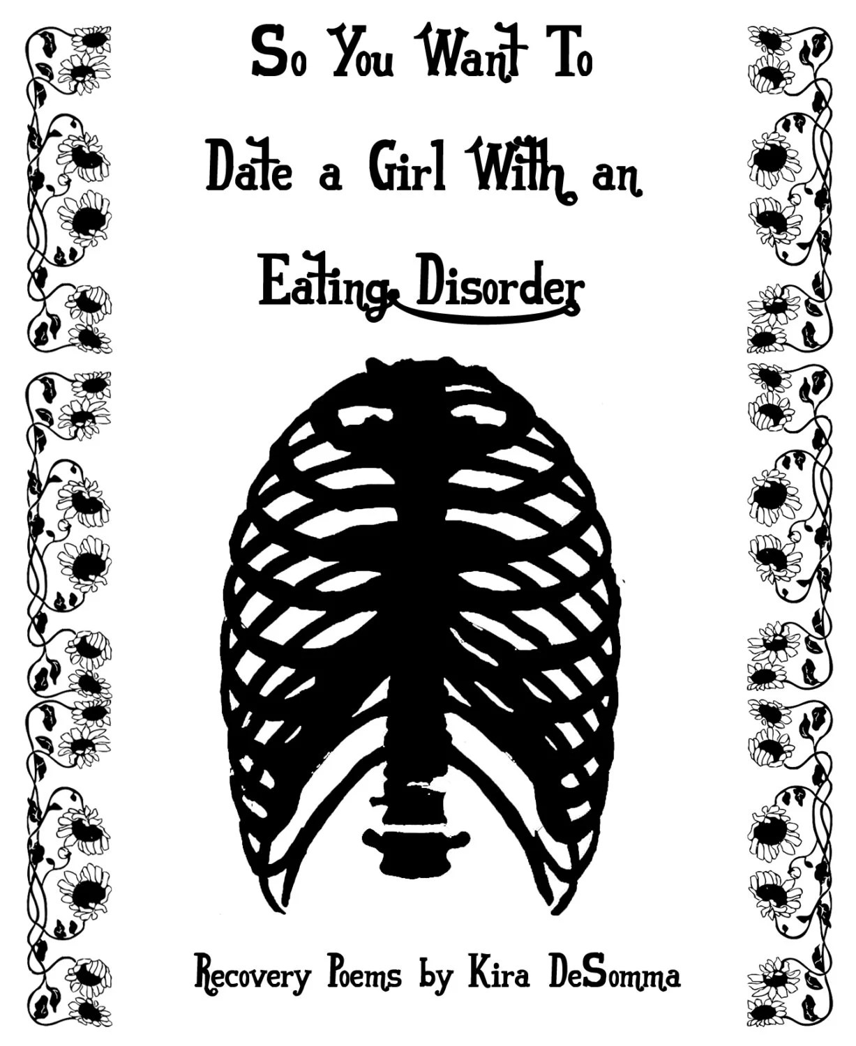 So You Want To Date a Girl with an Eating Disorder: Recovery