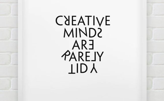 Printable Creative Minds Are Rarely Tidy Wall By