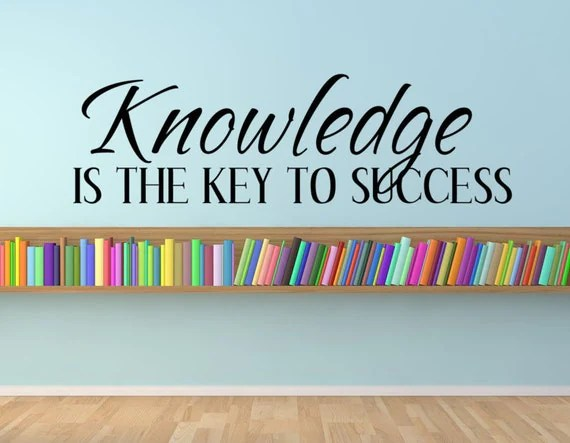 Knowledge is the Key to Success by UseYourWordsDarling