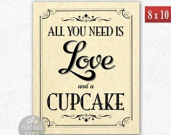 Download All You Need Is Love and a Cupcake 8x10 DIY Printable ...