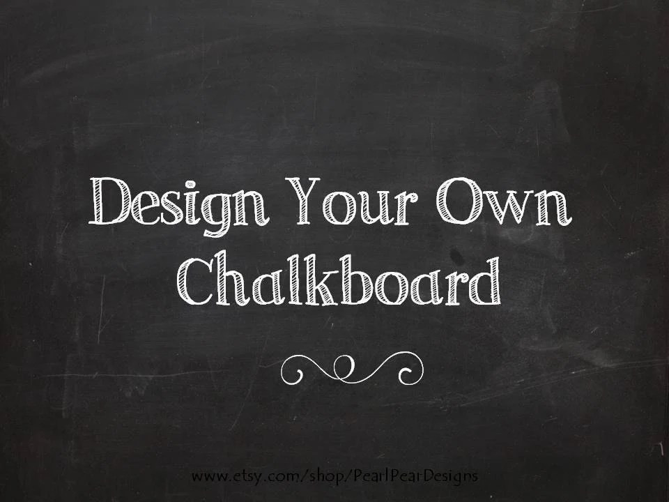Design Your Own Chalkboard We're Expecting Chalkboard
