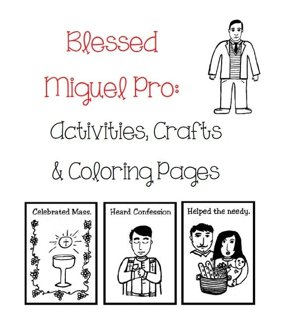 Blessed Miguel Pro: Activities, Crafts & Coloring Pages