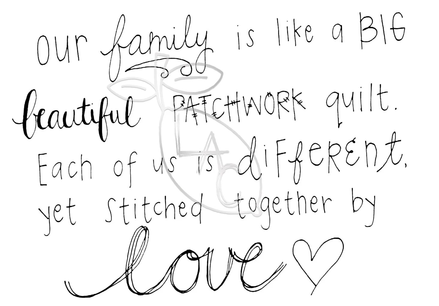 Our Family is like a Big Beautiful Patchwork by