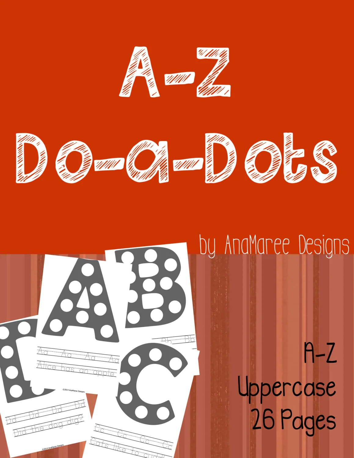 Homeschool Printable Alphabet Do A Dot Do A Dots Abc