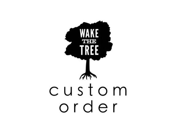 Size Upgrade Custom Listing for Richard by WakeTheTree on Etsy