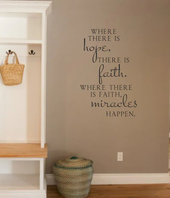 Where there is Hope, Miracle Wall Quote by LandBGraphics