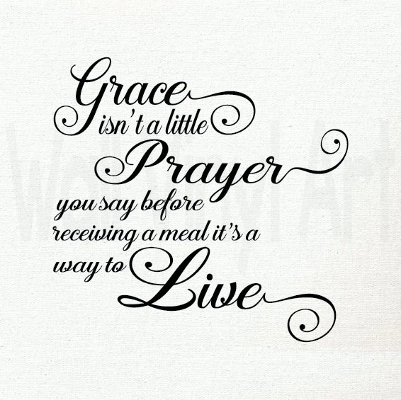 sm.med.lg.xl.Grace isn't just a little Prayer Saying