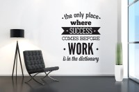 Office Decor Success Come Before Work Typography Stickers