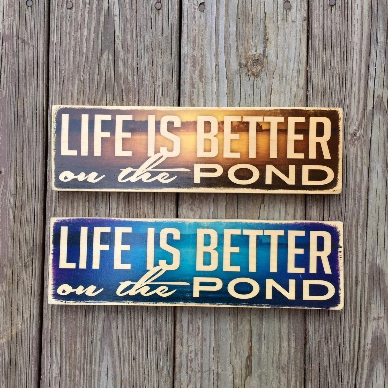 Life Is Better On The Pond Wood Sign By Swankeeyankeedesigns