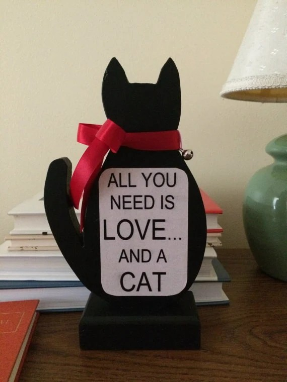 Download Items similar to Upcycled Wood Cat Sign - All You Need is ...