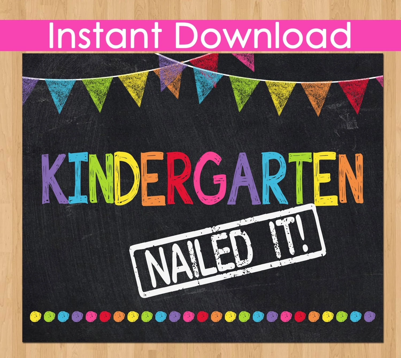 Kindergarten Nailed It Graduation Sign Instant Download