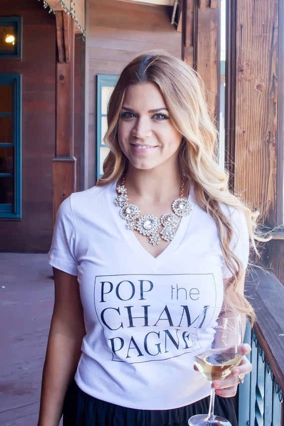 Pop The Champagne, white fitted v-neck tee,High quality, Graphic shirt, wine gift