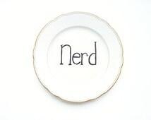 Nerd Decorative Plate, Rude Ceramics, Hand Lettered Plate