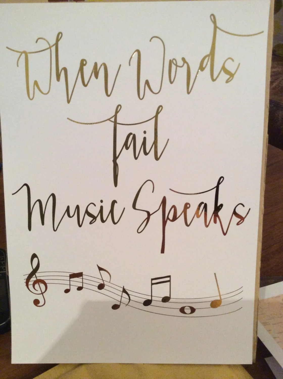 Inspirational Quote Music Print When Words Fail Music