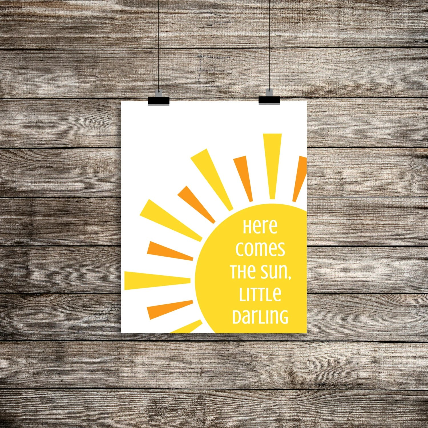 Here Comes The Sun The Beatles Print Here Comes The Sun Wall