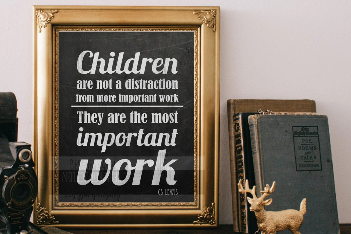 Children Are Not A Distraction From More Important Work