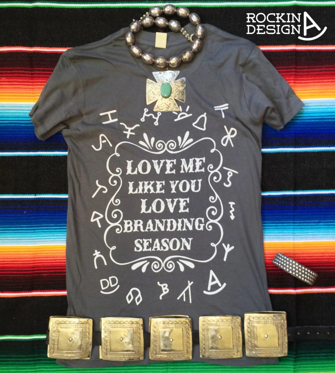 Download Love Me Like You Love Branding Season / Cattle Brands
