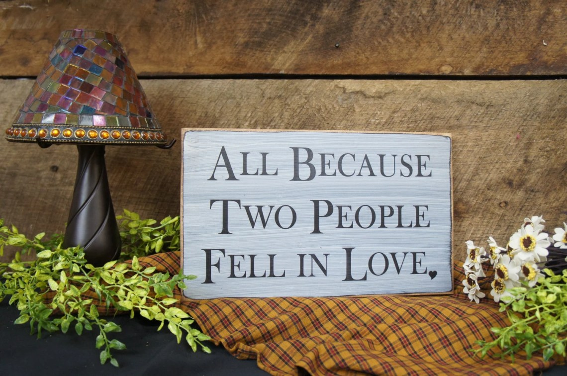 Download All Because Two People Fell in Love Sign with small heart at