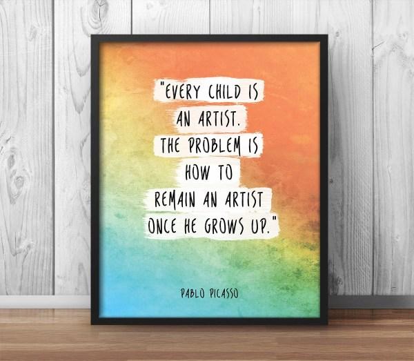 Picasso Quote Artist Children