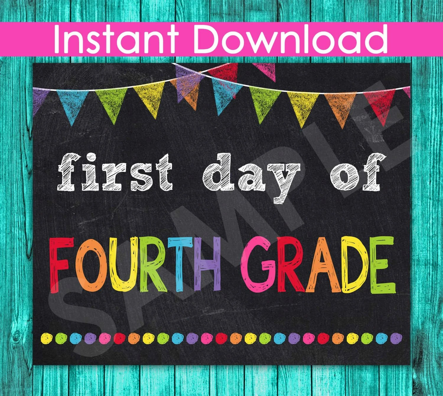First Day Of Fourth Grade Sign Instant Download 1st Day Of