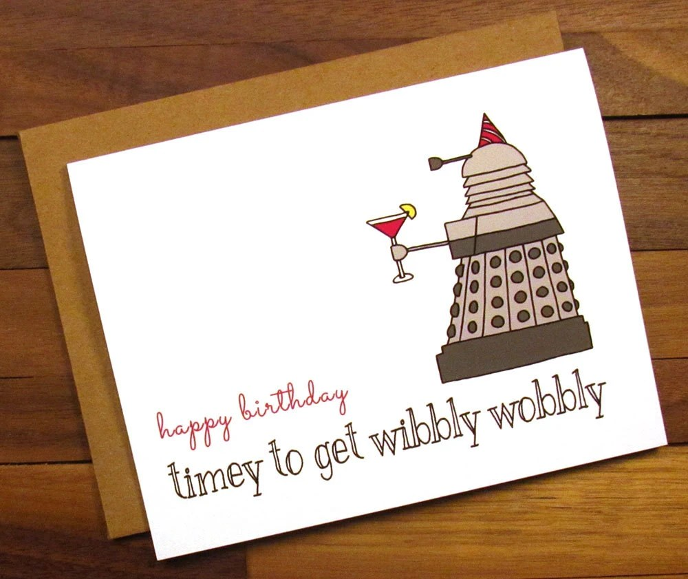 Funny Birthday Card Dr Who Birthday Card Timey To Get
