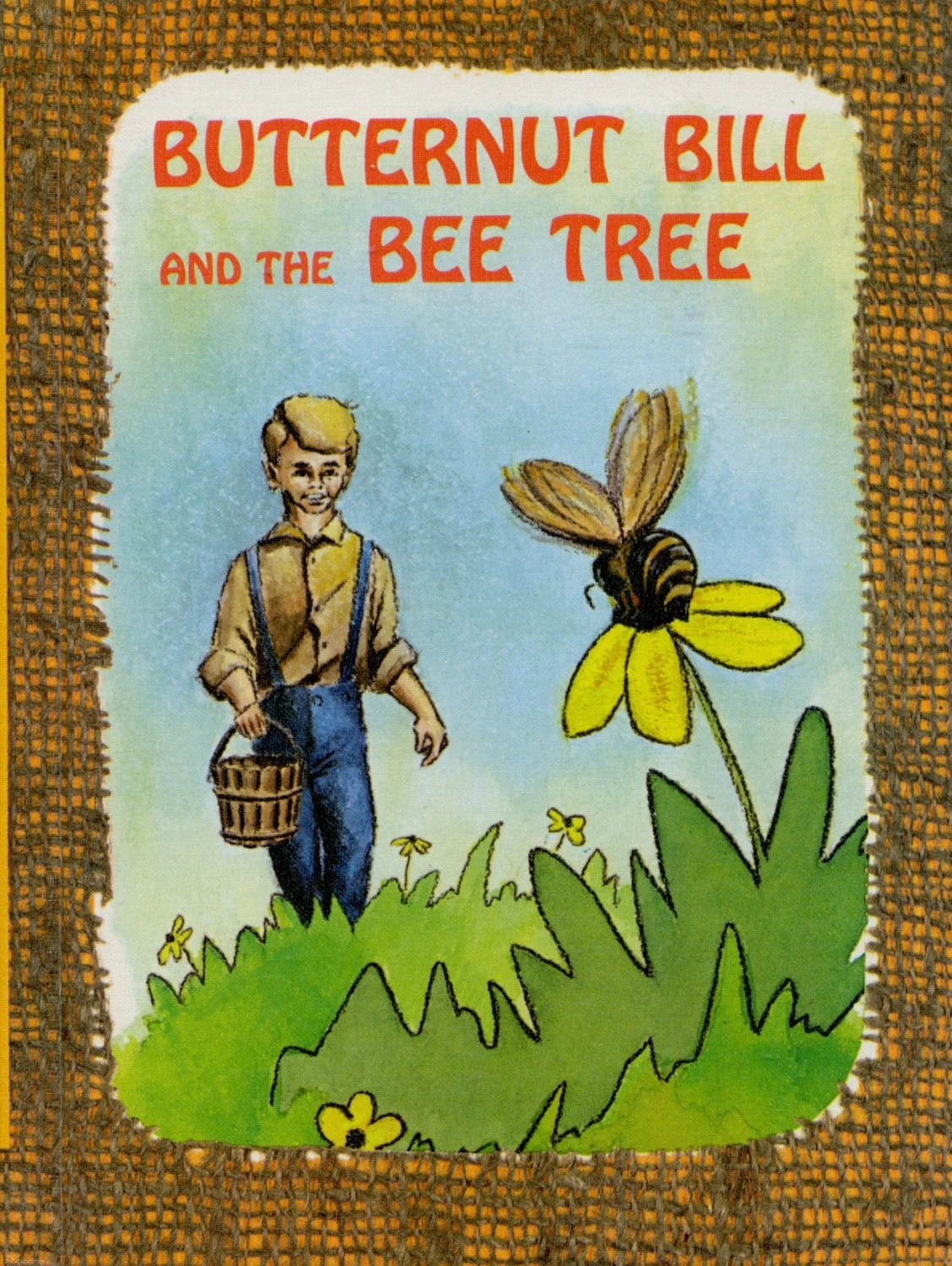 Butternut Bill And The Bee Tree Edith Mccall Benefic Press