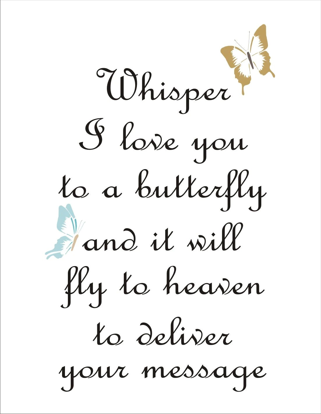Whisper I love you to a Butterfly Reusable Stencil 6