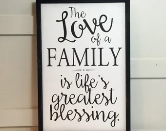 Download Items similar to Quote-The Love Of A Family Is Life's ...