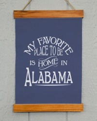 Alabama Wall Decor My Favorite Place To Be Is Home In