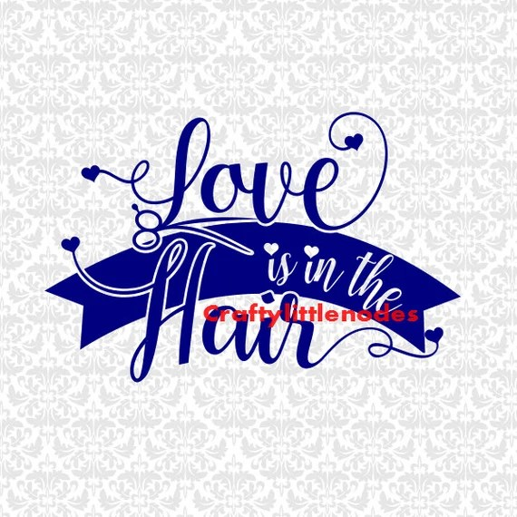 Download Love Is In The Hair SVG STUDIO EPS Ai Scalable Vector Instant