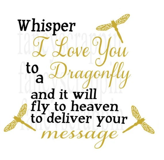 Download Whisper I love You to A Dragonfly SVG Cutting File Word