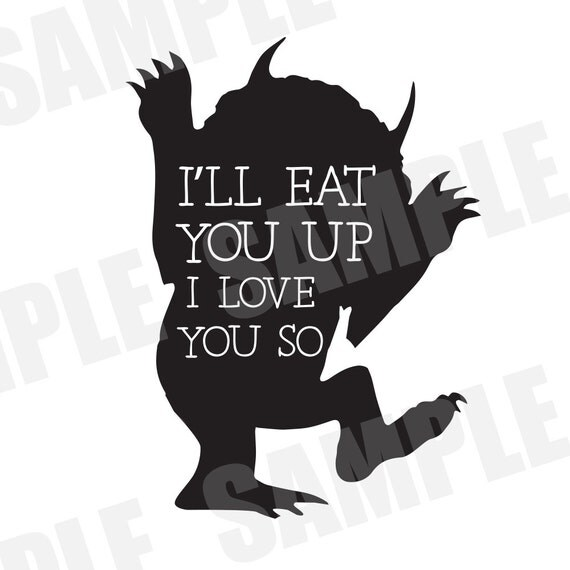 Download SVG DXF Commercial/Personal Use I'll Eat You Up Silhouette