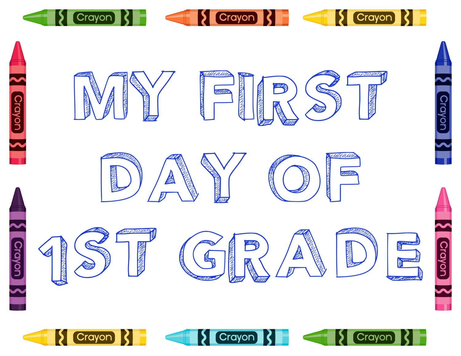 My First Day Of 1st Grade Sign Back To School By